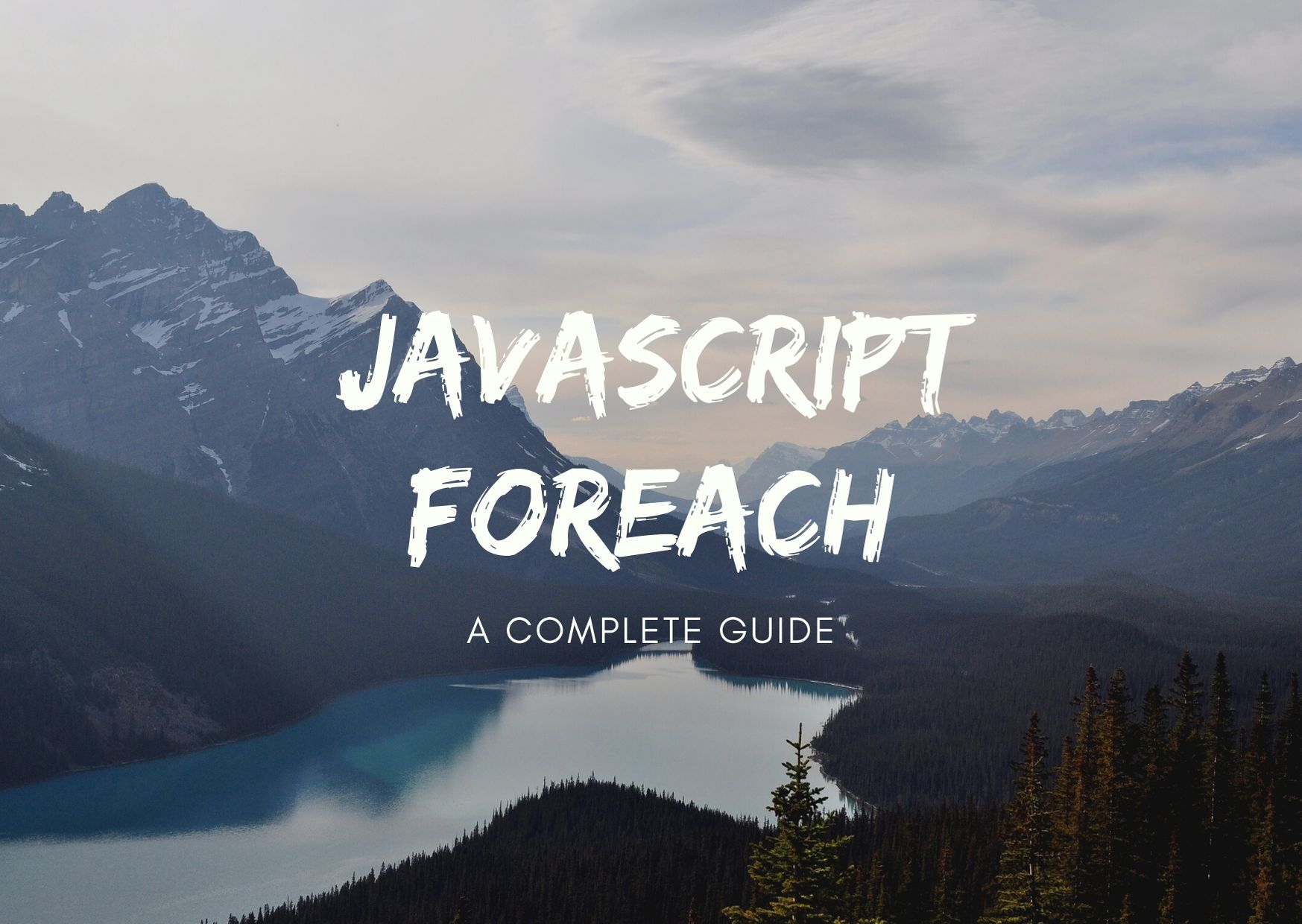 JavaScript forEach - a complete guide